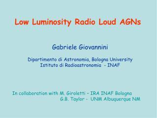Gabriele Giovannini Dipartimento di Astronomia, Bologna University