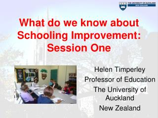 What do we know about Schooling Improvement: Session One