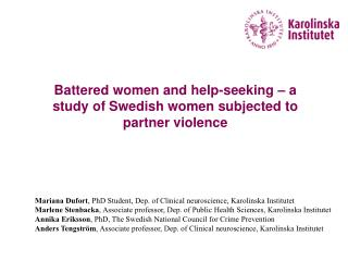 Battered women and help-seeking – a study of Swedish women subjected to partner violence