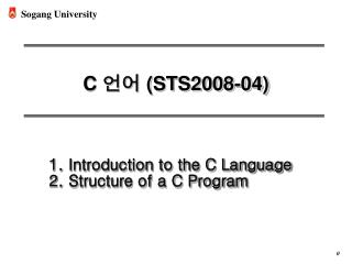 Introduction to the C Language Structure of a C Program