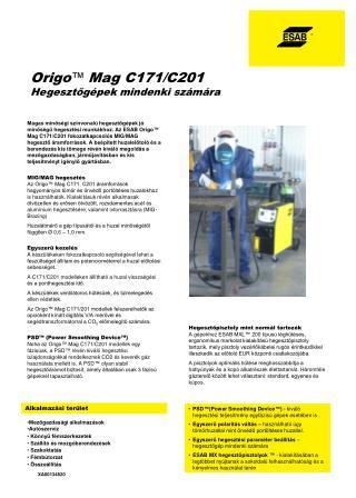 Origo ™ Mag C171/C201 Hegesztőgépek mindenki számára