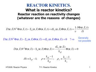REACTOR KINETICS. What is reactor kinetics?