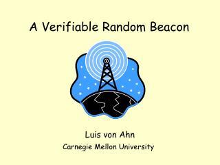 A Verifiable Random Beacon