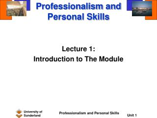 Professionalism and Personal Skills
