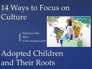 14 Ways to Focus on Culture