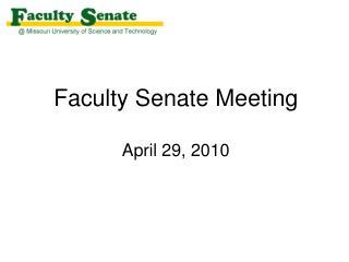 Faculty Senate Meeting April 29, 2010