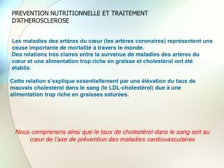 PREVENTION NUTRITIONNELLE ET TRAITEMENT D'ATHEROSCLEROSE