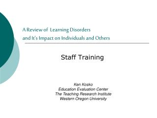 A Review of  Learning Disorders  and It's Impact on Individuals and Others