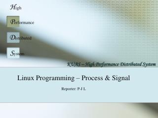 Linux Programming – Process & Signal