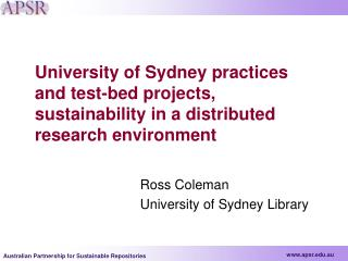 Ross Coleman 		University of Sydney Library