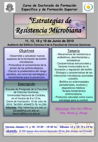 """ Estrategias de Resistencia Microbiana """