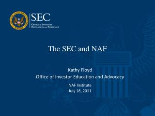 The SEC and NAF