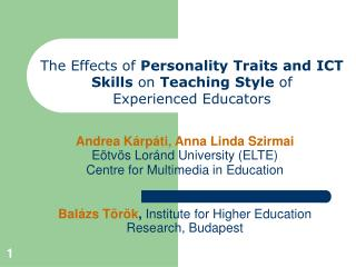 The Effects of Personality Traits and ICT Skills on Teaching Style of Experienced Educators