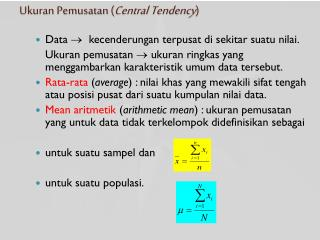 Ukuran Pemusatan ( Central Tendency )