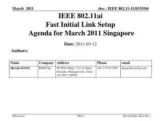 IEEE 802.11ai Fast Initial Link Setup  Agenda for March 2011 Singapore