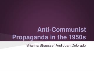 Anti-Communist Propaganda in the 1950s