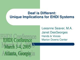 Deaf is Different: Unique Implications for EHDI Systems