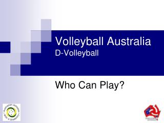 Volleyball Australia D-Volleyball