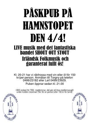 PÅSKPUB PÅ HAMNSTOPET DEN 4/4!