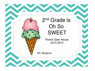 2 nd Grade is Oh So SWEET