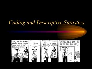 Coding and Descriptive Statistics