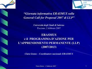 """""""Giornata informativa ERASMUS sulla General Call for Proposal 2007 di LLP"""""""