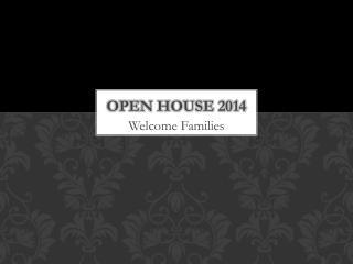 Open House 2014
