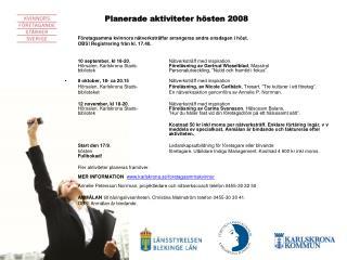 Planerade aktiviteter hösten 2008