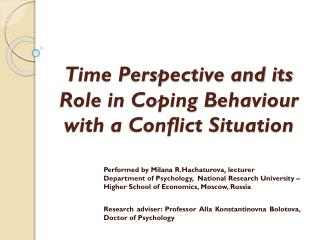 Time Perspective and its Role in Coping Behaviour with a Conflict Situation