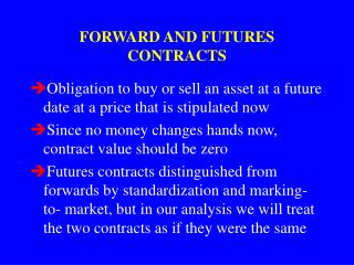 FORWARD AND FUTURES CONTRACTS
