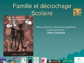 Famille et décrochage Scolaire