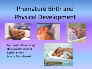 Premature Birth and Physical Development