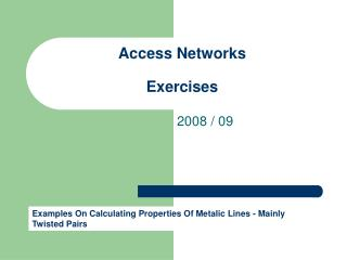 Access Networks Exercises