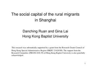 The social capital of the rural migrants in Shanghai Danching Ruan and Gina Lai