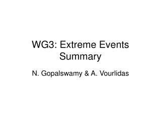 WG3: Extreme Events Summary