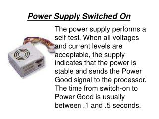 Power Supply Switched On