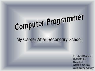My Career After Secondary School