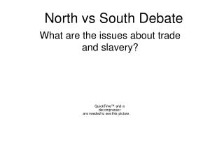 North vs South Debate