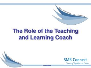 The Role of the Teaching and Learning Coach
