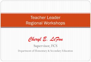 Teacher Leader  Regional Workshops