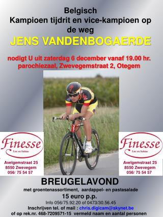 Belgisch Kampioen tijdrit en vice-kampioen op de weg JENS VANDENBOGAERDE