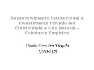 Gisele Ferreira Tiryaki UNIFACS
