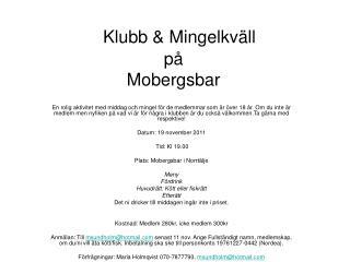 Klubb & Mingelkväll på Mobergsbar