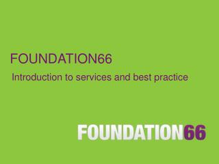 FOUNDATION66
