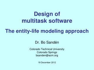 Design of  multitask software The  entity-life modeling approach