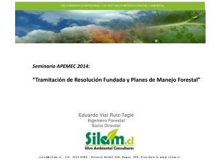 ASESORAMIENTO EMPRESARIAL Y DE GESTION EN MATERIA FORESTAL Y AMBIENTAL
