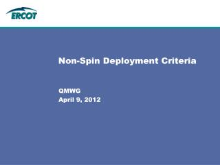 Non-Spin Deployment Criteria
