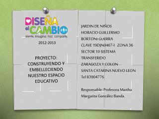 PROYECTO: CONSTRUYENDO Y EMBELLECIENDO NUESTRO ESPACIO EDUCATIVO