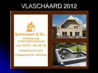 VLASCHAARD 2012