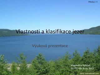 Vlastnosti a klasifikace jezer